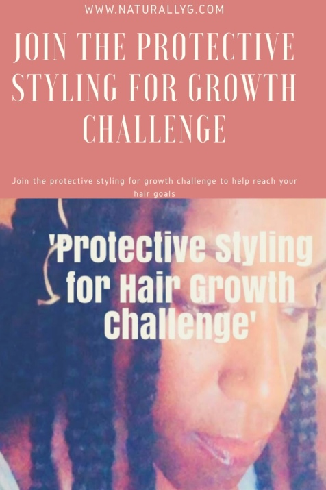 Join my Protective Styling for Growth Challenge